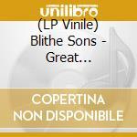 (LP VINILE) Great orthochromatic wheel lp vinile di Sons Blithe
