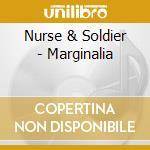 Nurse & Soldier - Marginalia cd musicale di NURSE & SOLDIER