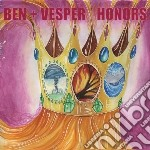 Ben + Vesper - Honors cd musicale di BEN + VESPER