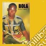 Bola - Volume 7 cd musicale di Bola