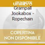 Grampall Jookabox - Ropechain cd musicale di Jookabox Grampall