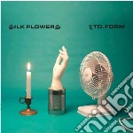 Silk Flowers - Ltd. Form cd musicale di Flowers Silk