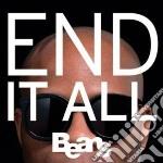 (LP VINILE) End it all lp vinile di BEANS