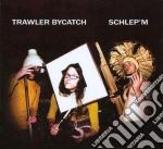 (LP VINILE) Schlep'm lp vinile di Bycatch Trawler