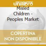 Misled Children - Peoples Market cd musicale di Children Misled