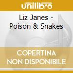 Liz Janes - Poison & Snakes cd musicale di Liz Janes