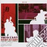 Thompson/Jenkins/Campbell - Trio East Stop-Start cd musicale di Thompson/jenkins/cam