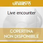 Live encounter cd musicale di Trey Gunn