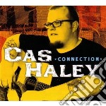 Cas Haley - Connection cd musicale di Cas Haley