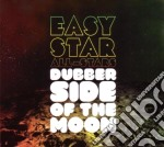 Easy Star All Stars - Dubber Side Of The Moon cd musicale di EASY STAR ALL STARS