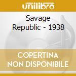 1938 cd musicale di Republic Savage