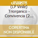 (LP VINILE) CONVIVENCIA                               lp vinile di TRIORGANICO