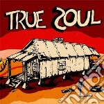 True soul: deep sounds from the left of cd musicale di Artisti Vari