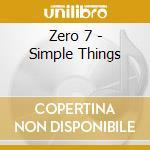 Simple thing remixes cd musicale di Zero 7