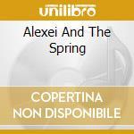 ALEXEI AND THE SPRING cd musicale di Ryuichi Sakamoto