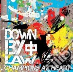 Down By Law - Champions At Heart cd musicale di Down by law