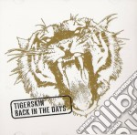 Tigerskin - Back In The Days cd musicale di Tigerskin