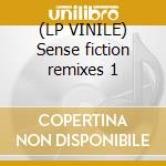 (LP VINILE) Sense fiction remixes 1 lp vinile