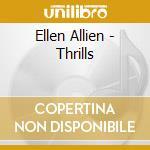 Ellen Allien - Thrills cd musicale di ALLIEN ELLEN