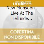 Live at telluride bluegrass festival cd musicale di Monsoon New