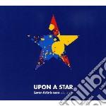 Soren Kristiansen - Upon A Star cd musicale di Kristiansen Soren