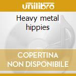 Heavy metal hippies cd musicale di Loudness
