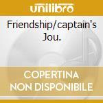 FRIENDSHIP/CAPTAIN'S JOU. cd musicale di LEE RITENOUR