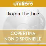 RIO/ON THE LINE cd musicale di LEE RITENOUR