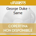 Same cd musicale di George Duke