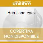 Hurricane eyes cd musicale di Loudness