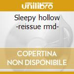 Sleepy hollow -reissue rmd- cd musicale di Siegel schwall band the