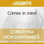 Crimes in mind cd musicale di Streets
