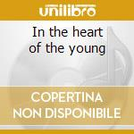 In the heart of the young cd musicale di Winger