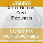 GREAT ENCOUNTERS cd musicale di GORDON DEXTER