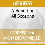 A SONG FOR ALL SEASONS cd musicale di RENAISSANCE