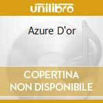 AZURE D'OR cd musicale di RENAISSANCE