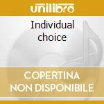 Individual choice cd musicale di Jean-luc Ponty