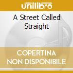 A STREET CALLED STRAIGHT cd musicale di ROY BUCHANAN