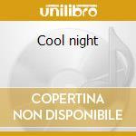 Cool night cd musicale di Paul Davis