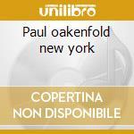 Paul oakenfold new york cd musicale di Globalunderground
