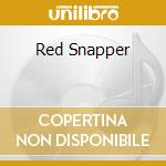 RED SNAPPER cd musicale di RED SNAPPER