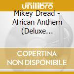 AFRICAN ANTHEM                            cd musicale di MIKEY DREAD