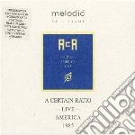 LIVE IN AMERICA 1985                      cd musicale di A CERTAIN RATIO