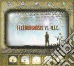 Teledubgnosis vs. N.I.C. cd musicale di TELEDUBGNOSIS VS. N.