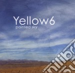 Yellow 6 - Painted Sky cd musicale di YELLOW6