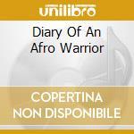 DIARY OF AN AFRO WARRIOR cd musicale di BENGA