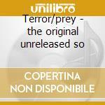 Terror/prey - the original unreleased so cd musicale di Ivor Slaney