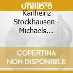 John Wallace - Stockhausen  Michaels Farewell cd musicale di Stockhausen