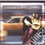 Tribute to avril lavig cd musicale di Artisti Vari