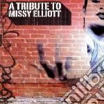 Tribute to missy ellio cd musicale di Artisti Vari